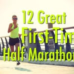12 Great Races for the First-Time Half Marathoner Thumbnail