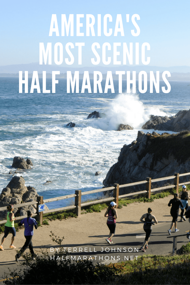 From the coast of Monterey, Calif., to the rocky shorelines of Rhode Island and Maine, 12 half marathons that should definitely be on your bucket list.