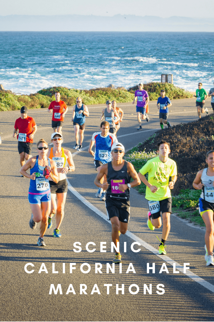 Twenty-one of the most breathtakingly beautiful half marathons in California, from the Southern California coast to the wine country of Napa Valley and back.
