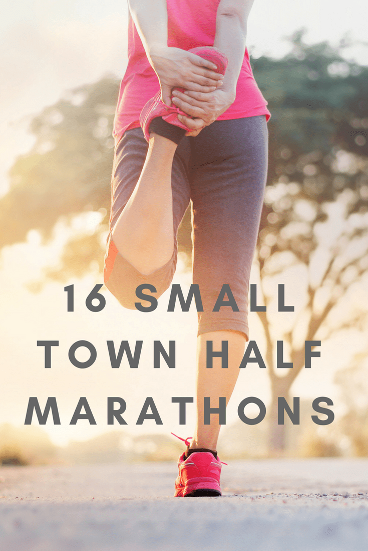 Ready to escape the concrete jungle of big-city races? These half marathons, some of them in the smallest communities and hamlets across America, offer friendliness and small race fields that you can't get anywhere else.