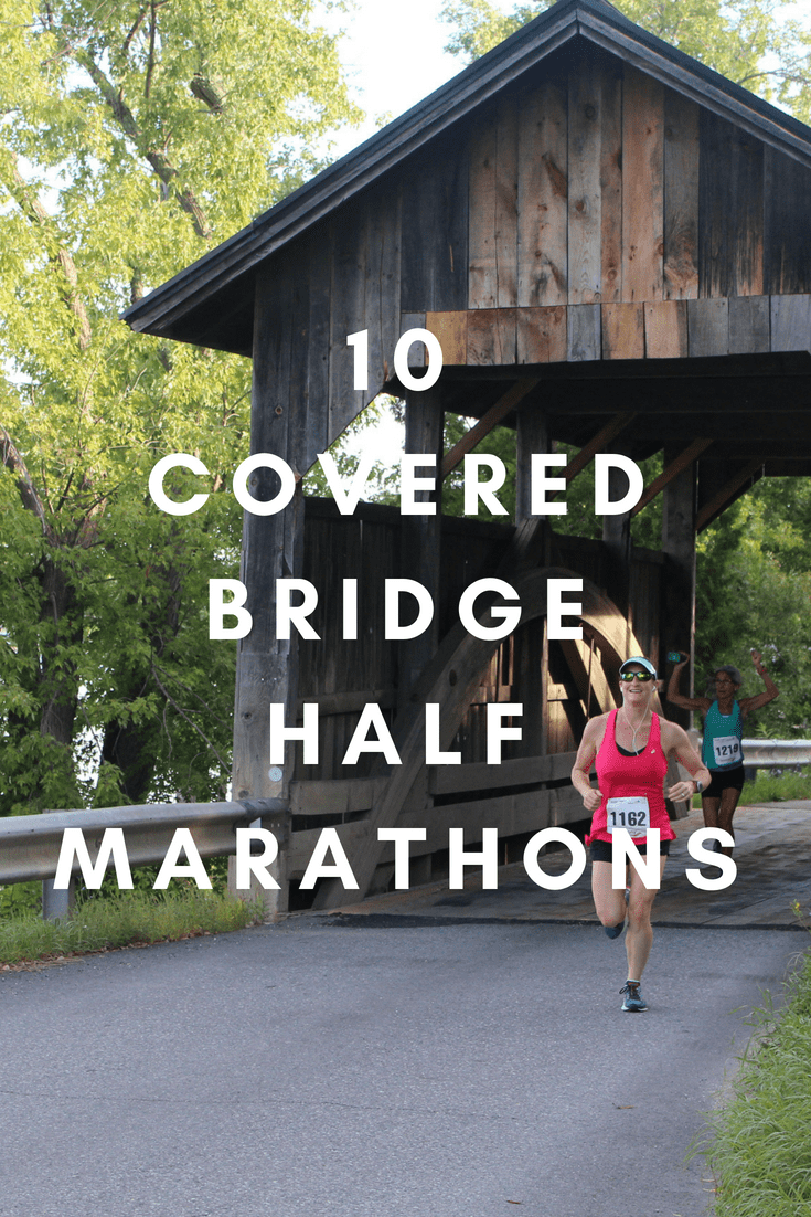 Get your chance to run through some of the most picturesque places in the northeast, the midwest and the western coast when you run these races, some of which feature several stretches through a single covered bridge or a bunch of them.